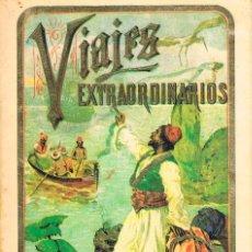 Libros de segunda mano: VIAJES EXTRAORDINARIOS, EDITORIAL CALLEJA. Lote 204140526