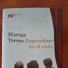 Libros de segunda mano: ESPERAME EN EL CIELO – MARUJA TORRES – EDICIONES DESTINO S.A. PREMIO NADAL 2009. Lote 204824165