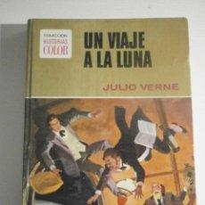 Libros de segunda mano: UN VIAJE A LA LUNA - N 9 JULIO VERNE - COL. HISTORIAS DE COLOR - EDITORIAL BRUGUERA-1978. Lote 204834082