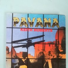 Libros de segunda mano: PAVANA. KEITH ROBERTS. Lote 205195651