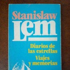 Libros de segunda mano: DIARIOS DE LAS ESTRELLAS VIAJES Y MEMORIAS (STANISLAW LEM) BRUGUERA - SUB01J. Lote 205372980