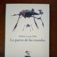Libros de segunda mano: LA GUERRA DE LOS MUNDOS, EDICION INTEGRA (H. G. WELLS) EL BARCO DE PAPEL - MUY BUEN ESTADO - SUB01J. Lote 205642952