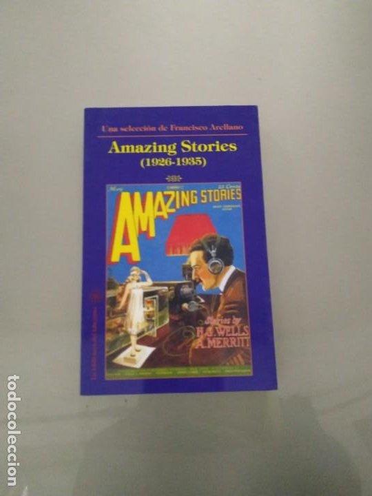 AMAZING STORIES (1926-1935). UNA SELECCIÓN DE FRANCISCO ARELLANO. LA BIBLIOTECA DEL LABERINTO (Libros de Segunda Mano (posteriores a 1936) - Literatura - Narrativa - Ciencia Ficción y Fantasía)