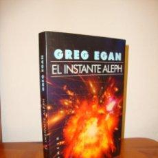 Libros de segunda mano: EL INSTANTE ALEPH - GREG EGAN - GIGAMESH, MUY BUEN ESTADO, ESCASO. Lote 205708400