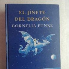 Livres d'occasion: CORNELIA FUNKE. EL JINETE DEL DRAGON. SIRUELA. Lote 206151240