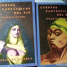 Libros de segunda mano: ITALO CALVINO CUENTOS FANTASTICOS DEL XIX. Lote 206286377
