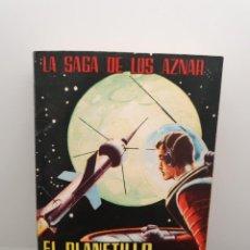 Libros de segunda mano: EL PLANETILLO FURIOSO - LA SAGA LOS AZNAR 44, GEORGE H. WHITE - LUCHADORES DEL ESPACIO 1976. Lote 206298237