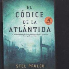 Libros de segunda mano: EL CODICE DE LA ATLANTIDA DE STEL PAULOU. Lote 206367307