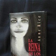 Libros de segunda mano: LA REINA DE LOS CONDENADOS - ANNE RICE. Lote 206474517
