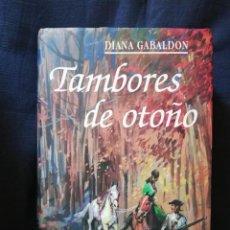 Libros de segunda mano: TAMBORES DE OTOÑO - DIANA GABALDÓN - CÍRCULO DE LECTORES. Lote 206766337