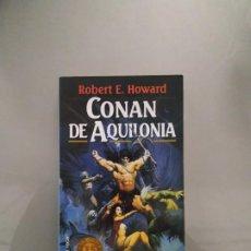 Libros de segunda mano: CONAN DE AQUILONIA - ROBERT E. HOWARD. MARTÍNEZ ROCA. Lote 206903290