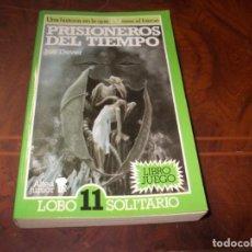 Libros de segunda mano: PRISIONEROS DEL TIEMPO, LIBRO JUEGO LOBO 11 SOLITARIO, JOE DEVER. ALTEA JUNIOR 1.991. Lote 206903433