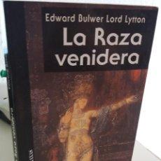 Livres d'occasion: LA RAZA VENIDERA - BULWER LYTTON, E-. Lote 206936885