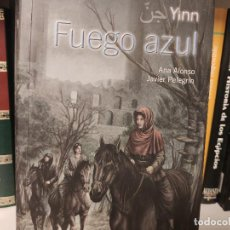 Libros de segunda mano: ANA ALONSO - JAVIER PELEGRÍN - YINN , FUEGO AZUL. Lote 207353512