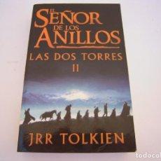 Libros de segunda mano: EL SEÑOR DE LOS ANILLOS LAS DOS TORRES LL. Lote 207843435