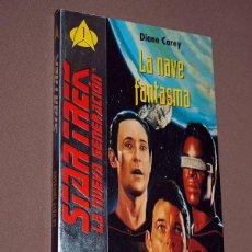 Libros de segunda mano: STAR TREK. LA NUEVA GENERACIÓN, 1. LA NAVE FANTASMA. DIANE CAREY. GRIJALBO, 1994. ENTERPRISE. Lote 207860640