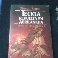 Libri di seconda mano: TECKLA REVUELTA EN ADRILANKHA SERIE DE VLAD TALTOS 3. Lote 208348365