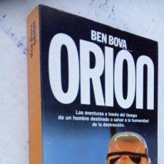 Libros de segunda mano: ORION - BEN BOVA - 1987 PLANETA C. FICCIÓN. Lote 209056907