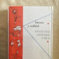 Libros de segunda mano: II FANTASIA Y REALIDAD ANTOLOGIA LITERARIA VASCA VOL. 2 1964- COLECCION AUÑAMENDI # 35 - NUEVO- 227P. Lote 209082938