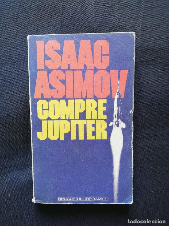 COMPRE JÚPITER - ISAAC ASIMOV (Libros de Segunda Mano (posteriores a 1936) - Literatura - Narrativa - Ciencia Ficción y Fantasía)