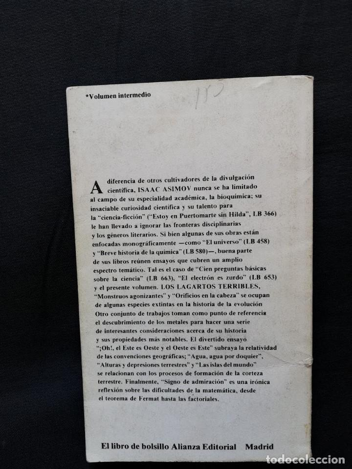 Libros de segunda mano: LOS LAGARTOS TERRIBLES Y OTROS ENSAYOS CIENTÍFICOS - ISAAC ASIMOV - Foto 2 - 209135550
