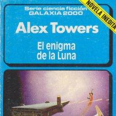 Libros de segunda mano: EL ENIGMA DE LA LUNA - ALEX TOWERS - AÑO 1985. Lote 209158122