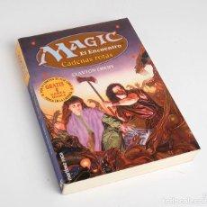 Libros de segunda mano: MAGIC. EL ENCUENTRO. CADENAS ROTAS. CLAYTON EMERY. MARTÍNEZ ROCA 1996. Lote 209241030