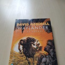 Libri di seconda mano: WAYLANDER. CICLO DE DRENAI 1 - DAVID GEMMELL. GIGAMESH. Lote 209983965