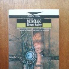 Libros de segunda mano: METROFAGO, RICHARD KADREY, ETIQUETA FUTURA JUCAR, 1992. Lote 210038465