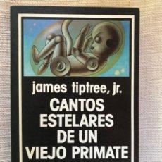 Livres d'occasion: CANTOS ESTELARES DE UN VIEJO PRIMATE JAMES TRIPTREE JR JR NEBULAE 42. Lote 210475317