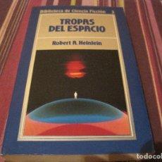 Libros de segunda mano: NOVELA TROPAS DEL ESPACIO ROBERT HEINLEIN ORBIS 3 CIENCIA FICCION. Lote 210547178