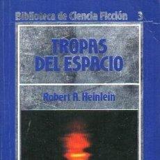 Livres d'occasion: TROPAS DEL ESPACIO. BIBLIOTECA DE CIENCIA FICCION 3 - A. HEINLEIN, ROBERT - A-CF-1835. Lote 210337665