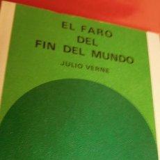 Libros de segunda mano: EL FARO DEL FIN DEL MUNDO DE JULIO VERNE. Lote 210766966