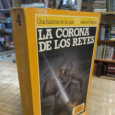 Livres d'occasion: LA CORONA DE LOS REYES. STEVE JACKSON. BRUJOS Y GUERRERO 4.. Lote 210770299