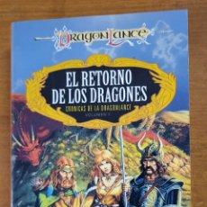 Libri di seconda mano: EL RETORNO DE LOS DRAGONES. CRÓNICAS DE DRAGONLANCE VOL.1 - MARGARET WEIS / TRACY HICKMAN. Lote 210805401