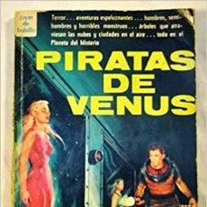 Libros de segunda mano: PIRATAS DE VENUS. Lote 210963957