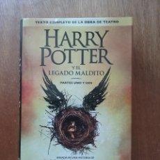 Libros de segunda mano: HARRY POTTER Y EL LEGADO MALDITO, PARTES UNO Y DOS, SALAMANDRA, 2016, TEXTO COMPLETO OBRA TEATRO. Lote 230704345