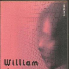 Libros de segunda mano: WILLIAM GIBSON. MONA LISA ACELERADA. MINOTAURO. Lote 211800446
