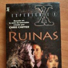 Libros de segunda mano: EXPEDIENTE X : RUINAS - KEVIN J. ANDERSON. Lote 211905665