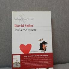 Libros de segunda mano: DAVID SAFIER - JESÚS ME QUIERE - SEIX BARRAL 2010. Lote 212121495