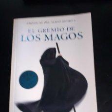 Libros de segunda mano: EL GREMIO DE LOS MAGOS, CRÓNICAS DEL MAGO NEGRO 1. Lote 212889246