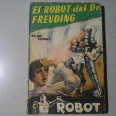 Libros de segunda mano: ALAN COMET. ROBOT DEL DR. FREUDING. ROBOT 6. ED. MANDO. (CA. 1955) CIENCIA FICCIÓN. RARO.. Lote 213441831
