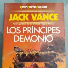 Libros de segunda mano: LOS PRÍNCIPES DEMONIO 1 Y 2 DE JACK VANCE. Lote 213829576