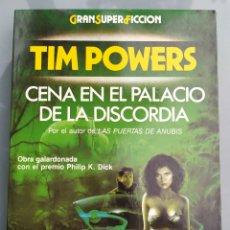 Libros de segunda mano: CENA EN EL PALACIO DE LA DISCORDIA DE TIM POWERS. Lote 213829608