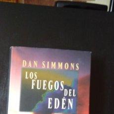 Libros de segunda mano: LOS FUEGOS DEL EDÉN, DAN SIMONS. Lote 214214211