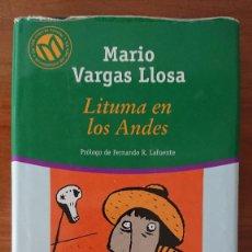 Libros de segunda mano: MARIO VARGAS LLOSA – LITUMA EN LOS ANDES. Lote 214850580