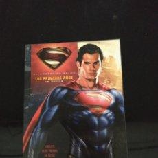 Libros de segunda mano: EL HOMBRE DE ACERO. LOS PRIMEROS AÑOS. LA NOVELA. SUPERMAN. Lote 214960078