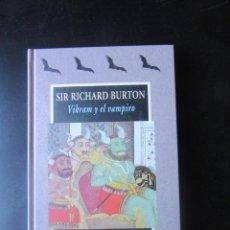 Libros de segunda mano: VIKRAM Y EL VAMPIRO - RICHARD BURTON - VALDEMAR - AVATARES. Lote 214991245