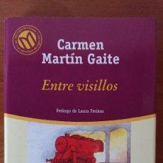 Libros de segunda mano: CARMEN MARTÍN GAITE – ENTRE VISILLOS. Lote 215018020