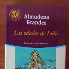 Libros de segunda mano: ALMUDENA GRANDES – LAS EDADES DE LULÚ. Lote 215018941